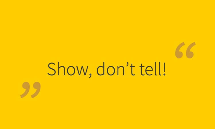 "Spruch ""Show, don´t tell"""